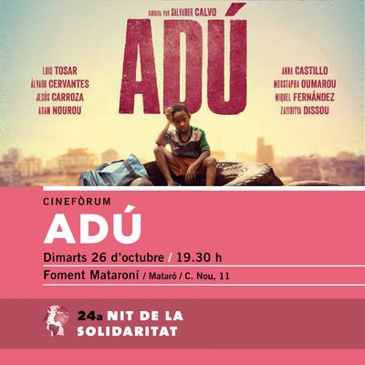 """Cinefòrum amb la pel·lícula """"Adú"""""""