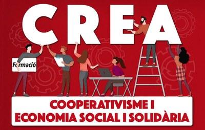 Crea! Cooperativisme i economia social!